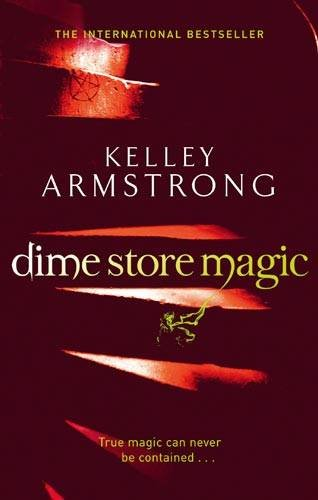 Dime Store Magic: Number 3 in series (Otherworld)