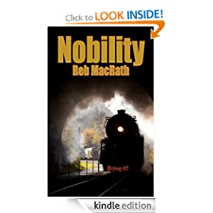 Free Kindle Book: Nobility (Reb's Rebel Yell Yuletide Chillers), by Reb MacRath
