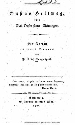 Gustav Hellweg, oder, Das opfer seiner meinungen