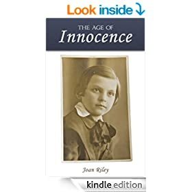 The Age of Innocence: Memoirs of Wartime England (True Stories)