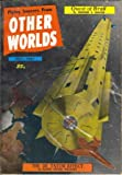 img - for (Flying Saucers From) Other Worlds, July 1957 (Issue #43) book / textbook / text book