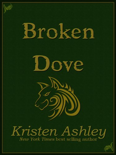 Broken Dove (Fantasyland Series) by Kristen Ashley