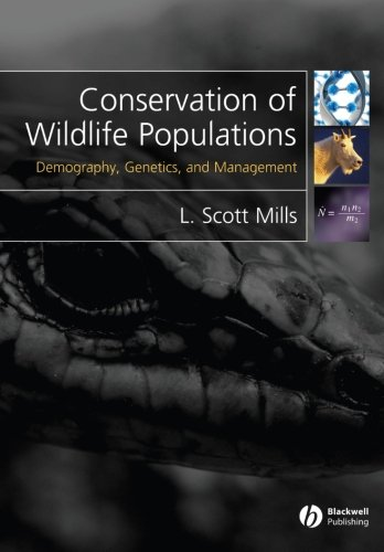 Conservation of Wildlife Populations: Demography,...