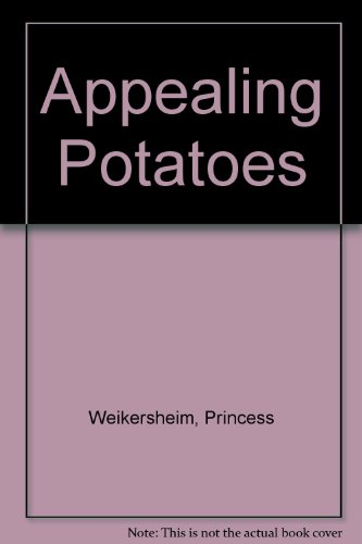 Appealing Potatoes by Princess Weikersheim