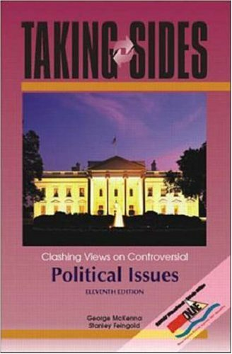 Taking Sides: Clashing Views on Controversial Political Issues (Taking Sides)