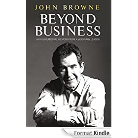 Beyond Business: An Inspirational Memoir From a Visionary Leader (English Edition)