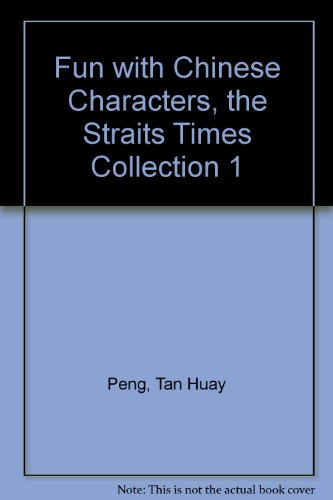 fun-with-chinese-characters-the-straits-times-collection-1