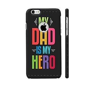 Colorpur My Dad Is My Hero Retro Black Artwork On Apple iPhone 6 / 6s Logo Cut Cover (Designer Mobile Back Case)   Artist: Designer Chennai