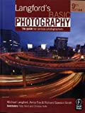 Langford's Basic Photography, Ninth Edition: The Guide for Serious Photographers