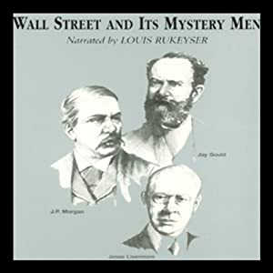 Wall Street and Its Mystery Men | [Robert Sobel, Ken Fisher]