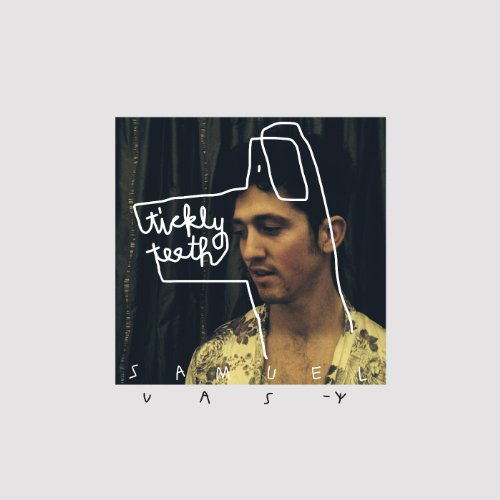 Samuel Vas-Y-Tickly Teeth-WEB-2014-LEV Download