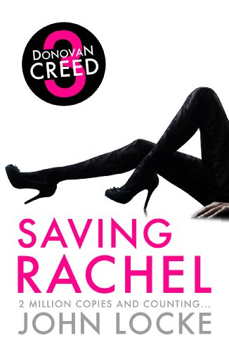Saving Rachel (Donovan Creed series Book 3)