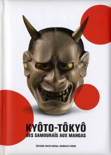 Kyôto-Tôkyô : Des samouraïs aux mangas