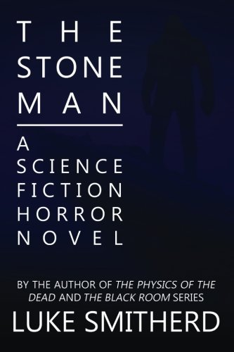 the-stone-man-a-science-fiction-horror-novel