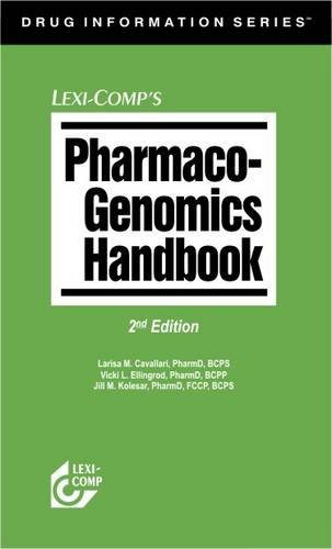 Lexi-Comp's Pharmaco-Genomics Handbook: 0 (Drug Information Series)