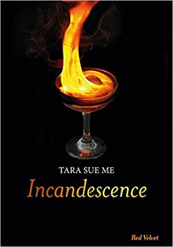 Incandescence - Tara Sue Me