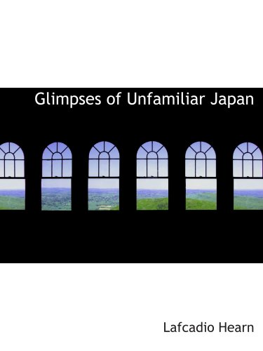 瞥见不熟悉日本: 第一个系列