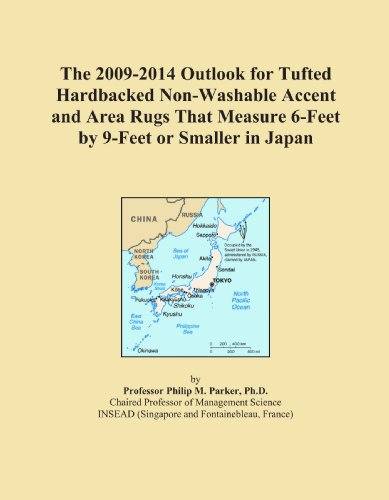 The 2009-2014 Outlook for Tufted Hardbacked Non-Washable Accent and Area Rugs That Measure 6-Feet by 9-Feet or Smaller in Japan