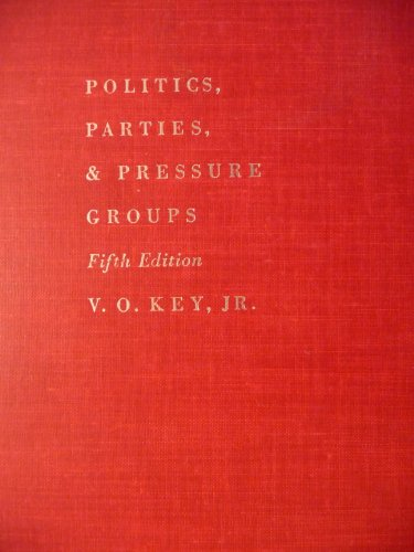 Image for Politics, Parties, and Pressure Groups