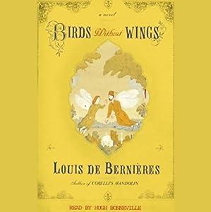 Birds Without Wings | [Louis de Bernieres]