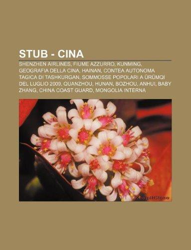 stub-cina-shenzhen-airlines-fiume-azzurro-kunming-geografia-della-cina-hainan-contea-autonoma-tagica