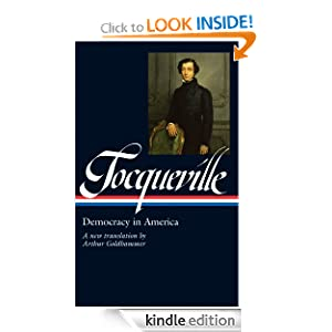 Tocqueville: Democracy in America (Library of America) Alexis de Tocqueville and Arthur Goldhammer