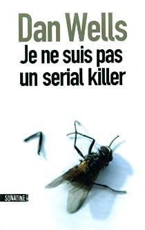 Je ne suis pas un serial killer par Wells
