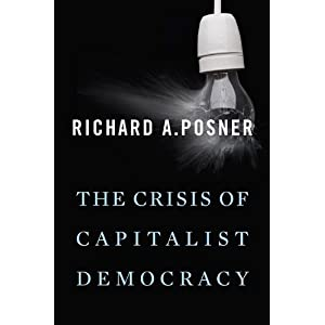 The Crisis of Capitalist Democracy - Richard A. Posner