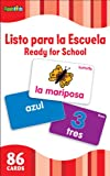 Ready for School (Flash Kids Spanish Flash Cards) (Flash Kids Flash Cards)