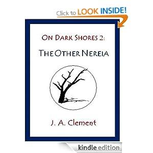 On Dark Shores 2: The Other Nereia