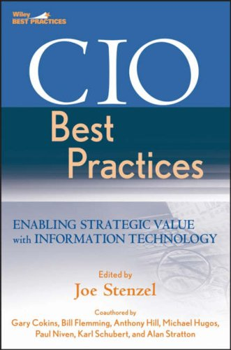 CIO Best Practices: Enabling Strategic Value with Information Technology (Wiley and SAS Business Series)
