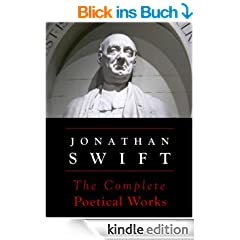 Swift: The Complete Poetical Works (Annotated) (English Edition)
