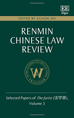 Renmin Chinese Law Review: Selected Papers of The Jurist, Volume 3