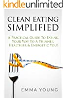 Clean Eating Simplified (The Simplified Series)