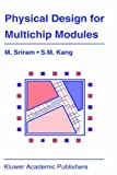 img - for Physical Design for Multichip Modules book / textbook / text book
