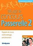 echange, troc Hubert Silly - Réussir le concours Passerelle 2