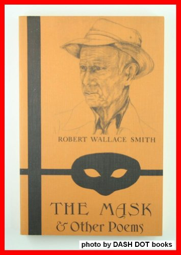 The Mask and Other Poems, Smith, Robert Wallace