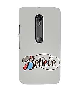 Believe 3D Hard Polycarbonate Designer Back Case Cover for Motorola Moto G3 :: Motorola Moto G (3rd Gen) :: Motorola Moto G (Gen 3) :: Motorola Moto G Dual SIM (3rd Gen) :: Motorola Moto G3 Dual SIM