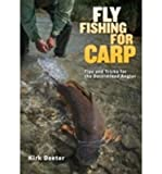 [ The Orvis Guide to Fly Fishing for Carp: Tips and Tricks for the Determined Angler Deeter, Kirk ( Author ) ] { Paperback } 2013