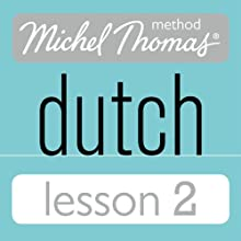 Michel Thomas Beginner Dutch, Lesson 2 (       UNABRIDGED) by Cobie Adkins-de Jong, Els Van Geyte Narrated by Cobie Adkins-de Jong, Els Van Geyte