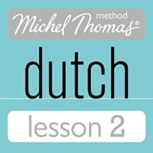 Michel Thomas Beginner Dutch, Lesson 2 Audiobook