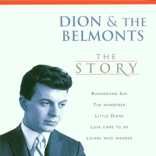 Dion &Amp; The Belmonts - The Story - Zortam Music