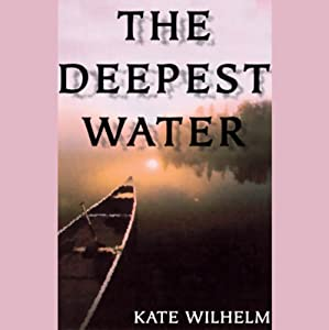 The Deepest Water Audiobook