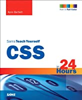 Sams Teach Yourself CSS 3 in 24 Hours, 3rd Edition Front Cover