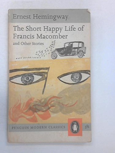 The Short Happy Life of Francis Macomber and Other Stories