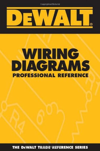DEWALT Wiring Diagrams Professional Reference (Dewalt Trade Reference)