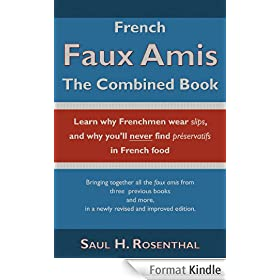 French Faux Amis, The Combined Book (English Edition)