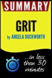 img - for Summary of Grit: The Power of Passion and Perseverance (Angela Duckworth) book / textbook / text book