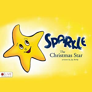 Sparkle, the Christmas Star Audiobook