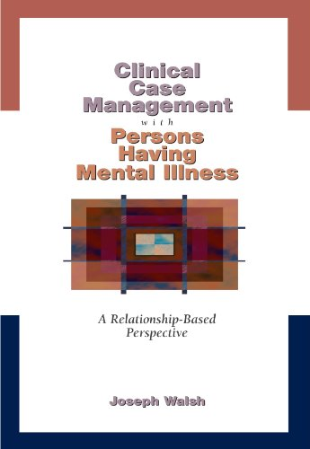 Clinical Case Management with Persons Having Mental...